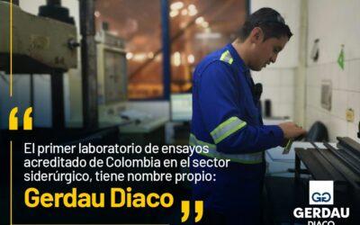 El primer laboratorio de ensayos acreditado de Colombia del sector siderúrgico, tiene nombre propio: Gerdau Diaco